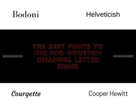 Houston Channel Letter Signs - 4D Signworx
